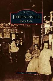 Jeffersonville Indiana by Garry J Nokes