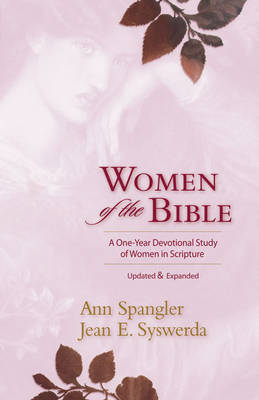 Women of the Bible: A One-year Devotional Study of Women in Scripture by Ann Spangler image