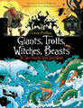 Giants, Trolls, Witches, Beasts by Craig S. Phillips