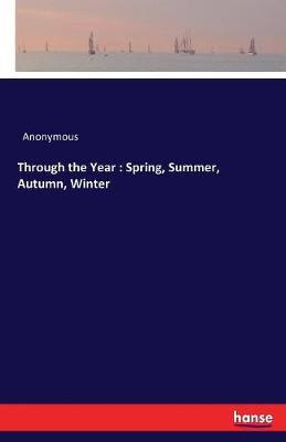Through the Year by * Anonymous