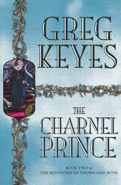 The Charnel Prince by Greg Keyes image