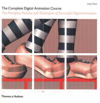 Complete Digital Animation Course by Andy Wyatt image