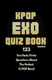 Kpop Exo Quiz Book by Fandom Media image