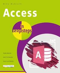 Access in easy steps by Mike McGrath