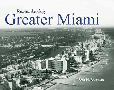 Remembering Greater Miami