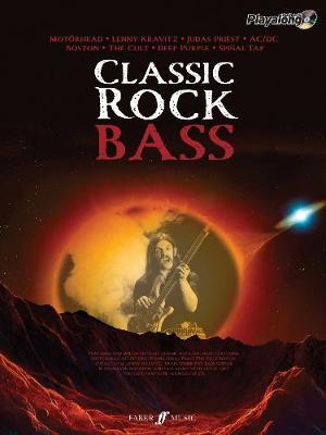 Classic Rock Authentic Playalong Bass: 8 Monstrous Rock Classics Arranged for Bass with Fantastic Soundalike CD by Various Contributors image