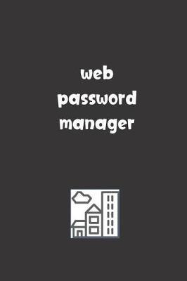 Web Password Manager by Tempus Fugit