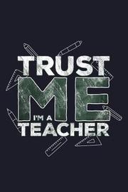 Trust Me I'm A Teacher by Uab Kidkis image