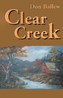 Clear Creek by Don Ballew image