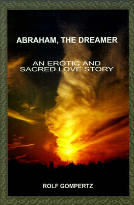 Abraham, the Dreamer by Rolf Gompertz image
