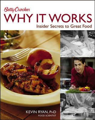 Betty Crocker Why it Works: Insider Secrets to Great Food by Betty Crocker image
