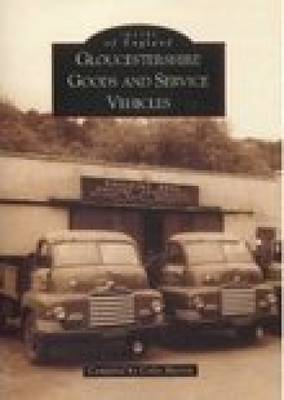 Gloucestershire Goods and Service Vehicles by Colin R. Martin image