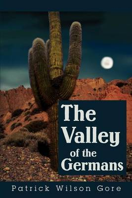 The Valley of the Germans by Patrick Wilson Gore image