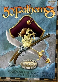 Savage Worlds RPG: Explorers Edition 50 Fathoms