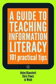 A Guide to Teaching Information Literacy by Helen Blanchett image