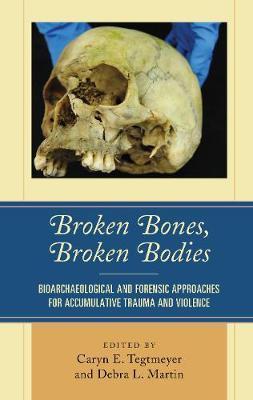 Broken Bones, Broken Bodies
