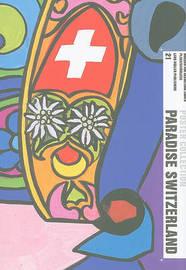 Paradise Switzerland by Museum of Design Zurich image