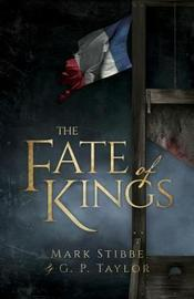 The Fate of Kings by Mark Stibbe