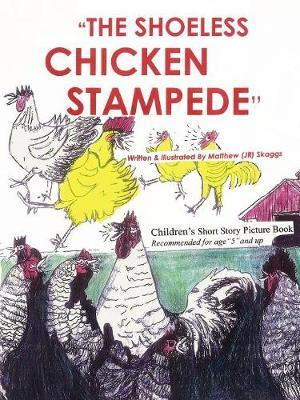 The Shoeless Chicken Stampede by Matthew, JR Skaggs image
