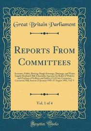 Reports from Committees, Vol. 1 of 4 by Great Britain Parliament image
