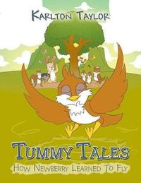 Tummy Tales by Karlton Taylor