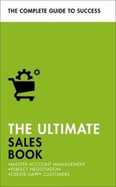 The Ultimate Sales Book by Christine Harvey