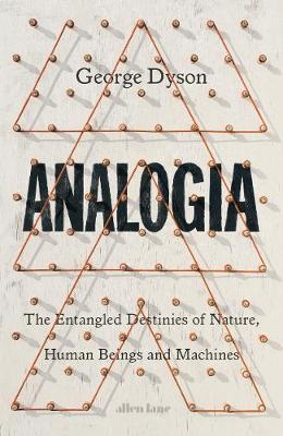 Analogia by George Dyson