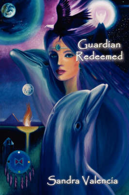 Guardian Redeemed by Sandra Valencia image