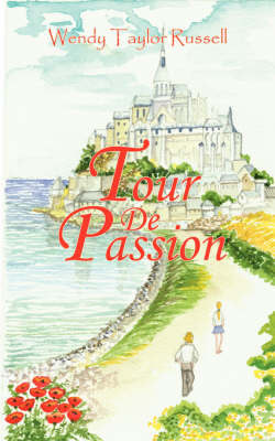 Tour de Passion by Wendy Taylor Russell image