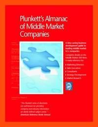 Plunkett's Almanac of Middle Market Companies 2010 by Jack W Plunkett