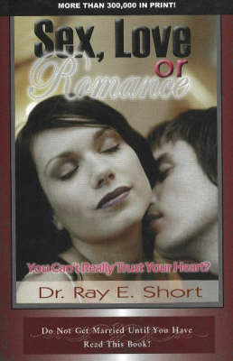 Sex, Love or Romance by Ray E. Short image