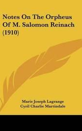 Notes on the Orpheus of M. Salomon Reinach (1910) by Marie Joseph Lagrange
