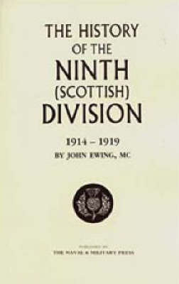 History of the 9th (Scottish) Division by John Ewing