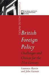 British Foreign Policy by Laurence Martin