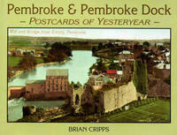 Pembroke and Pembroke Dock: Postcards of Yesteryear image