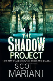 The Shadow Project by Scott Mariani