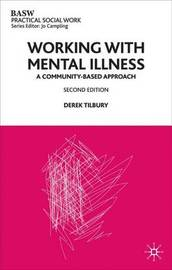 Working with Mental Illness by Derek Tilbury image