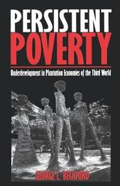 Persistent Poverty by George Beckford