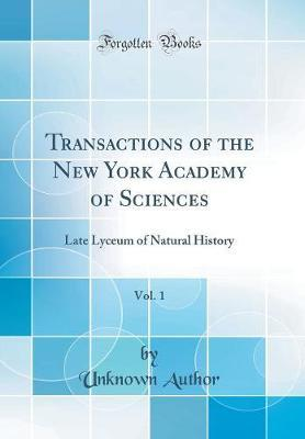 Transactions of the New York Academy of Sciences, Vol. 1 by Unknown Author