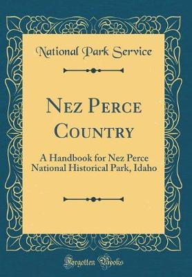 Nez Perce Country by National Park Service