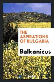 The Aspirations of Bulgaria by Balkanicus image