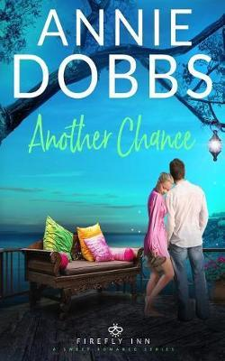 Another Chance by Annie Dobbs