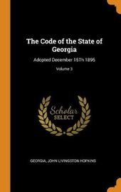 The Code of the State of Georgia by Georgia