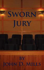 Sworn Jury by John D. Mills image