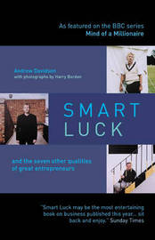 Smart Luck: and the Seven Other Qualities of Successful Entrepreneurs by Andrew Davidson image