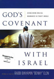 God's Covenant with Israel: Establishing Biblical Boundaries in Today's World by Binyamin Rabbi Elon image