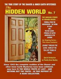 The Hidden World Number 7 by Richard S. Shaver