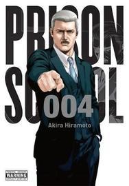 Prison School, Vol. 4 by Akira Hiramoto