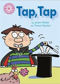 Reading Champion: Tap, Tap by Jackie Walter
