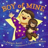 Boy Of Mine by Jabari Asim